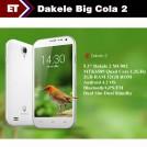 "Dakele 2 BigCola2 - Смартфон, Android 4.2, MTK6589 1.2GHz, Dual SIM, 5.3"", 2GB RAM, 32GB ROM, GSM, 3G, GPS, Wi-Fi, Bluetooth, основная камера 13.0Mp"